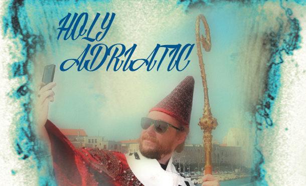 Holy Adriatic